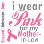 I Wear Pink For My Mother-in-Law T-Shirts