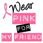 I Wear Pink Ribbon For My Friend Label T-Shirts