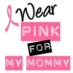 I Wear Pink Ribbon For My Mommy Label T-Shirts
