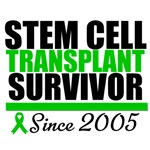 Stem Cell Transplant Survivor Since 2005 T-Shirts