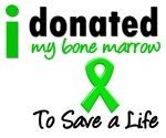 I Donated My Bone Marrow To Save a Life Tees