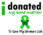 I Donated My Bone Marrow To Save My Brother Shirts