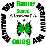 My Bone Marrow Saved a Precious Life Shirts & Gift