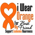 Leukemia I Wear Orange For My Best Friend Shirts