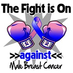 The Fight is On Male Breast Cancer Shirts