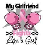 My Girlfriend Fights Like a Girl Breast Cancer Shi