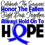 Colon Cancer Celebrate Honor Fight Hope Shirts