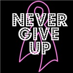 Breast Cancer Never Give Up Shirts