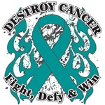Destroy Ovarian Cancer Shirts and Gear