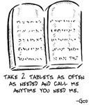 Take 2 Tablets and Call Me Anytime You Need Me