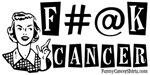 F#@K Cancer!