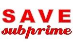 Save Subprime