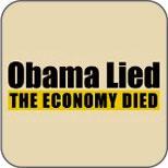 Obama Lied, The Economy Died