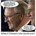 Cheney/DumbOne