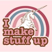 I make stuff up unicorn