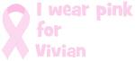 Wear pink for Vivian