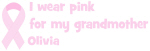 Grandmother Olivia (wear pink)