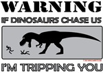 If Dinosaurs Chase Us