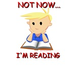Not Now... I'm Reading