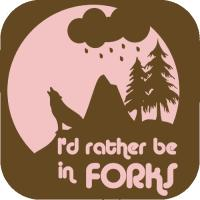 I'd Rather be in Forks