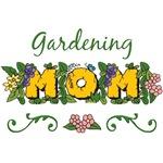 Gardening Gardner Garden Mom T-shirt Gifts