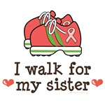 I Walk For My Sister Pink Ribbon T shirt Gear