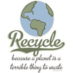 Planet Earth Recycle T shirt Recycling Gift