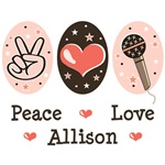 Peace Love Allison Iraheta T shirts Tees Gifts