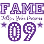 Fame 09 Follow Your Dreams T shirt Gifts