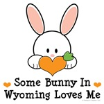 Some Bunny In Wyoming Loves Me T shirt Gifts