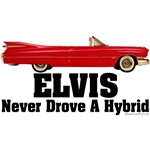 The King Never Drove a Hybrid