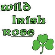 Wild Irish Rose T-Shirts and Gifts