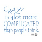 Fringe Walter Bishop - Crazy is Complicated quote