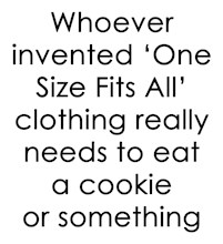 Whoever Invented 'One Size Fits All'