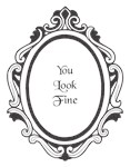 You Look Fine (Mirror)