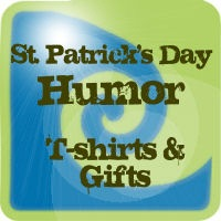 Funny St. Patrick's Day T-shirts and Gifts
