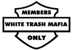 The White Trash Mafia.com