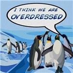 Overdressed Penguins