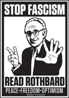 Stop Fascism! Read Rothbard!