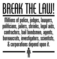 Break the Law!