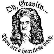 Ah Gravity...