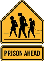 Prison Ahead Sign