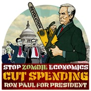 Ron Paul Zombie Economics