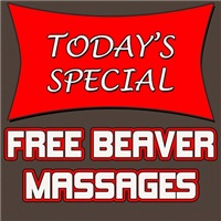 Today's Special Free Beaver Massages