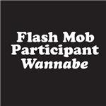 Flash mob wannabe