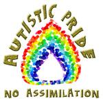 Autistic Pride: No Assimilation
