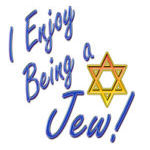 I Enjoy Being a Jew
