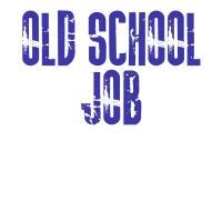 Old School Job 1