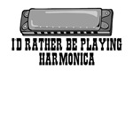 I'd rather be playing harmonica