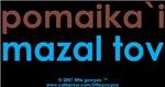 Bi-Lingual 101: Pomaika`i, Mazal Tov